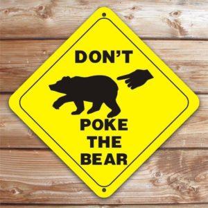 Poking The Bear